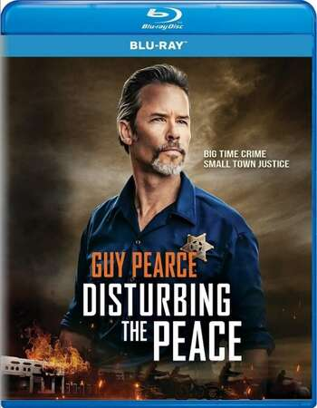Disturbing the Peace 2020 720p BluRay Full English Movie Download
