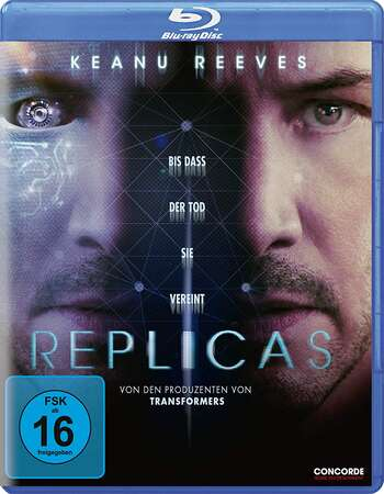 Replicas 2018 720p BluRay ORG Dual Audio In Hindi English
