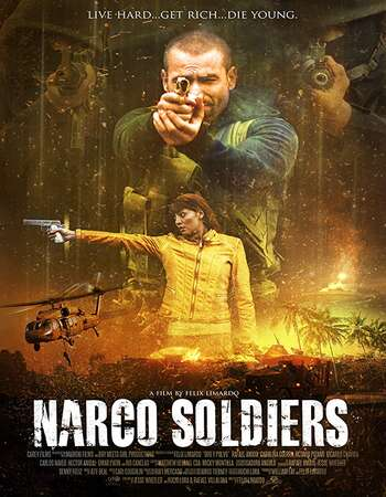 Narco Soldiers 2019 English 720p BluRay 850MB