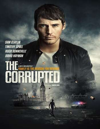 The Corrupted 2019 English 720p BluRay 900MB