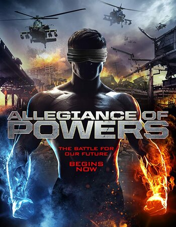Allegiance of Powers 2016 Dual Audio [Hindi-English] 720p BluRay 900MB Download