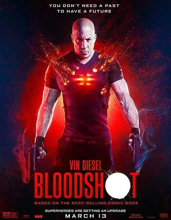 Bloodshot (2020) English 720p WEB-DL x264 950MB ESubs Full Movie Download