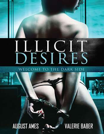 Illicit Desire (2018) English 720p WEB-DL x264 650MB Full Movie Download