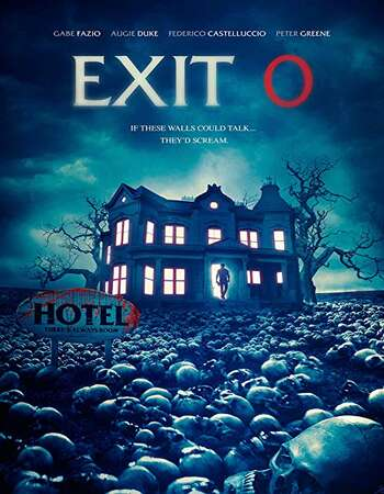 Exit 0 2020 English 720p WEB-DL 800MB ESubs Download