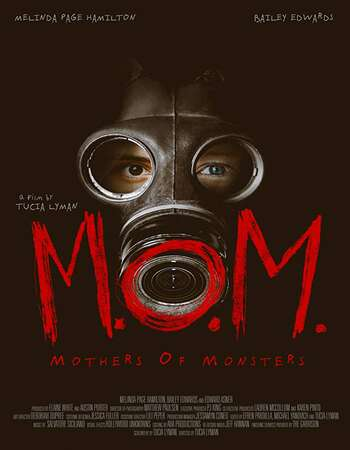 M.O.M. Mothers of Monsters 2020 English 720p WEB-DL 850MB Download