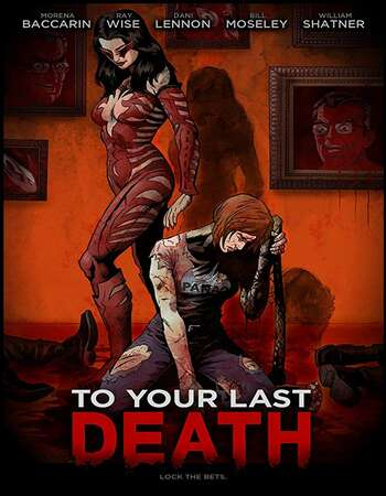 To Your Last Death 2019 English 720p WEB-DL 800MB Download