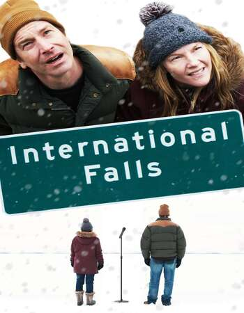 International Falls 2019 English 720p WEB-DL 850MB Download
