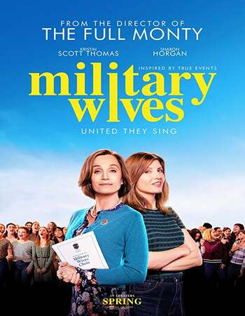 Military Wives 2019 English 720p WEB-DL 1GB Download