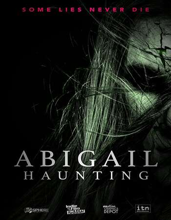 Abigail Haunting 2020 English 720p WEB-DL 700MB Download