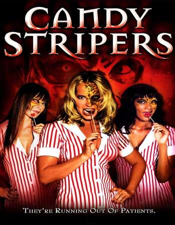 Candy Stripers (2006) Dual Audio Hindi 480p WEB-DL 300MB ESubs Full Movie Download