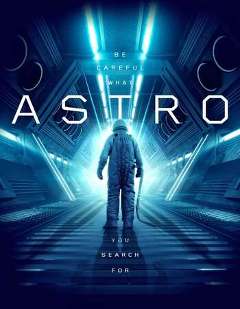 Astro 2018 Dual Audio [Hindi-English] 720p WEB-DL 1GB ESubs