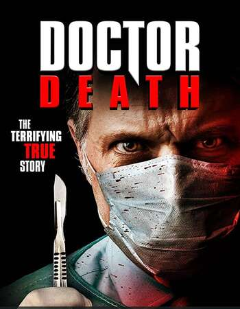 Doctor Death 2019 English 720p WEB-DL 800MB Download