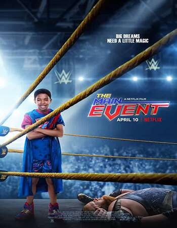 The Main Event (2020) Dual Audio Hindi 480p WEB-DL x264 300MB ESubs Full Movie Download
