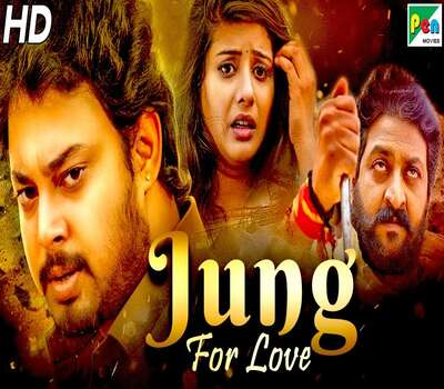 Jung For Love (2020) Hindi Dubbed 720p HDRip x264 1GB Movie Download