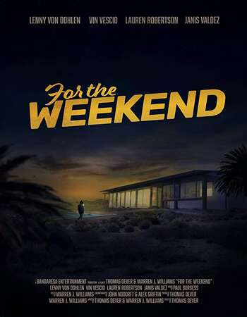 For the Weekend 2020 English 720p WEB-DL 900MB ESubs Download
