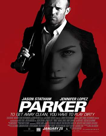 Parker 2013 Dual Audio [Hindi-English] 720p BluRay 950MB ESubs