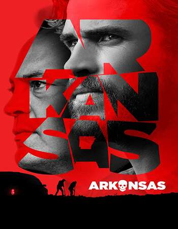 Arkansas 2020 English 720p BluRay 1GB ESubs
