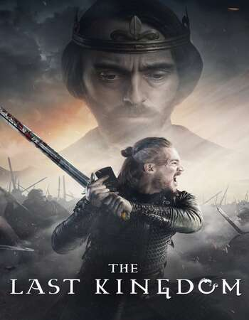 The Last Kingdom S04 COMPLETE 720p WEB-DL x264 3.4GB ESubs