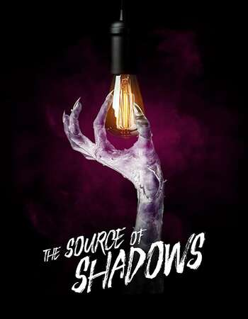 The Source of Shadows 2019 English 720p WEB-DL 700MB Download