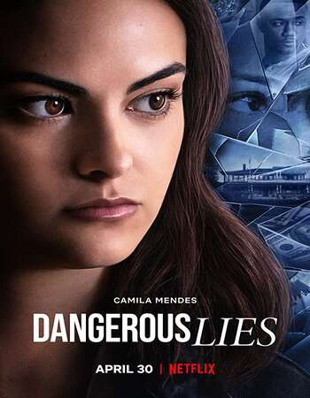 Dangerous Lies 2020 English 720p WEB-DL 850MB MSubs Download