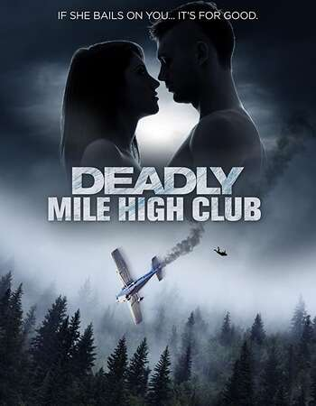 Deadly Mile High Club 2020 English 720p HDTV 750MB ESubs Download