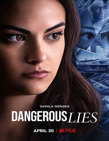 Dangerous Lies (2020) English 720p WEB-DL x264 850MB Full Movie Download