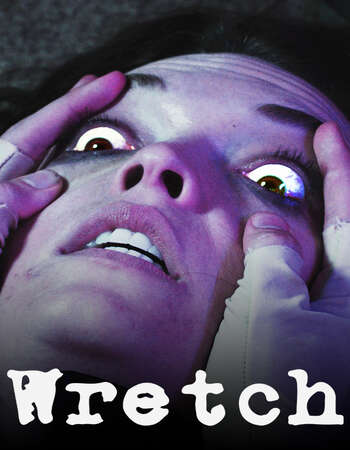 Wretch 2019 English 720p WEB-DL 750MB Download