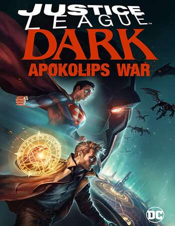 Justice League Dark: Apokolips War (2020) English 720p WEB-DL x264 800MB Full Movie Download