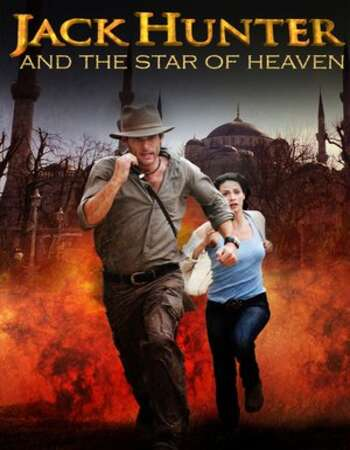 Jack Hunter and the Star of Heaven (2009) Dual Audio Hindi 480p WEB-DL Full Movie Download