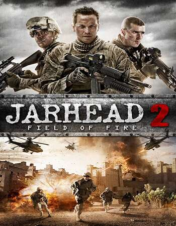 Jarhead 2: Field of Fire 2014 Dual Audio [Hindi-English] 720p BluRay 1GB Download