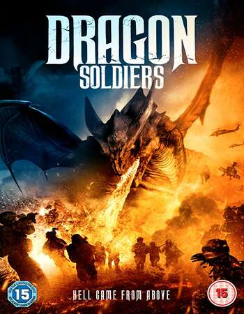Dragon Soldiers 2020 English 720p BluRay 800MB Download