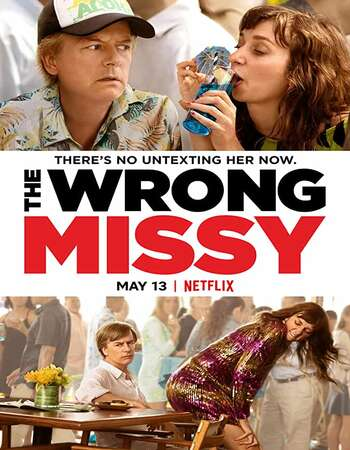 The Wrong Missy (2020) English 480p WEB-DL x264 300MB Full Movie Download