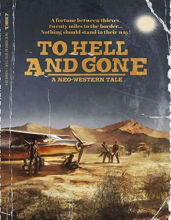 To Hell and Gone 2019 English 720p WEB-DL 700MB SPNSubs
