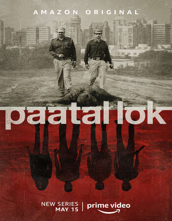 Paatal Lok (2020) Complete Hindi 720p 480p WEB-DL x264 1.8GB ESubs Download