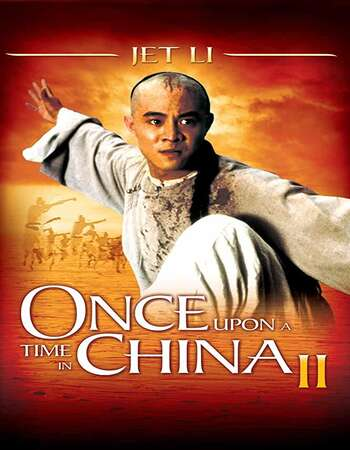 Once Upon a Time in China II (1992) Dual Audio Hindi 480p BluRay 350MB Full Movie Download