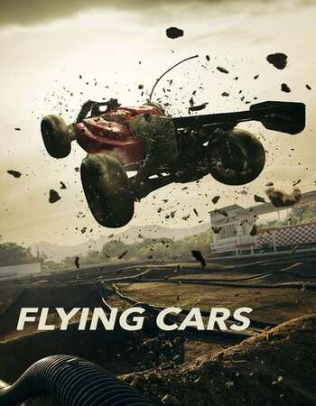 Flying Cars 2019 English 720p WEB-DL 750MB Download