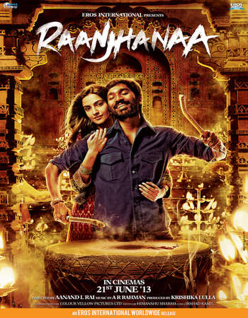 Raanjhanaa (2013) Hindi 720p BluRay x264 1.1GB ESubs