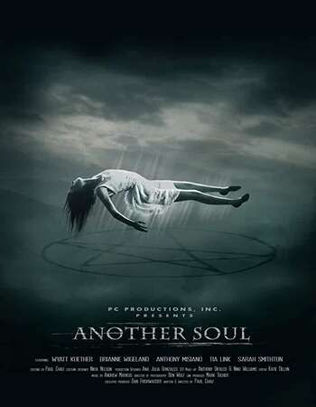 Another Soul (2018) Dual Audio Hindi 720p WEB-DL x264 1GB Full Movie Download