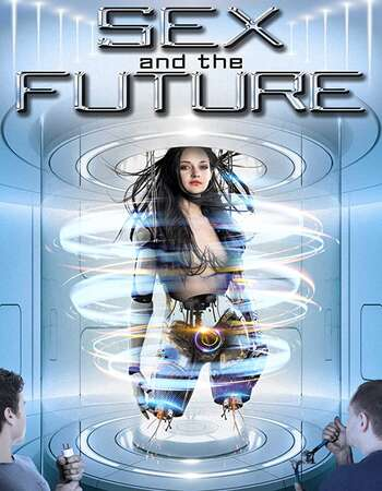 Sex and the Future 2020 English 720p WEB-DL 800MB ESubs
