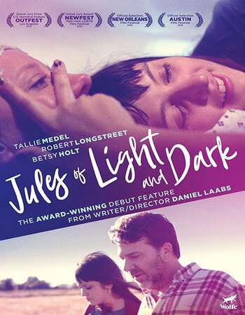 Jules of Light and Dark 2019 English 720p WEB-DL 750MB ESubs