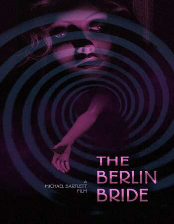 The Berlin Bride 2020 English 720p WEB-DL 600MB ESubs
