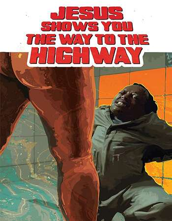Jesus shows you the way to the Highway 2019 English 720p WEB-DL 750MB