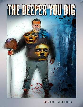 The Deeper You Dig 2019 English 720p WEB-DL 850MB Download