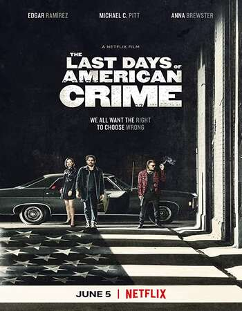 The Last Days of American Crime (2020) English 720p WEB-DL 1.2GB Full Movie Download