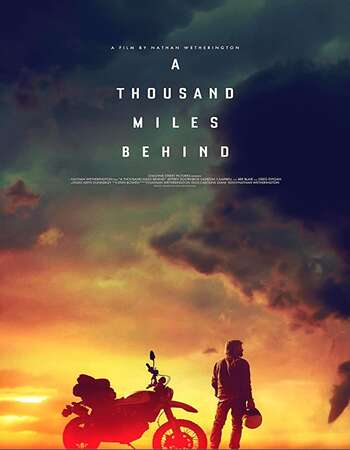 A Thousand Miles Behind 2020 English 720p WEB-DL 700MB ESubs Download