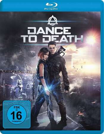 Dance to Death (2017) Dual Audio Hindi 480p BluRay x264 350MB ESubs Full Movie Download