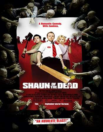 Shaun of the Dead 2004 Dual Audio [Hindi-English] 720p BluRay 1GB Download