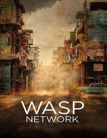 Wasp Network 2020 English 720p WEB-DL 1.1GB MSubs Download