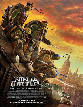 Teenage Mutant Ninja Turtles: Out of the Shadows 2016 Dual Audio [Hindi-English] 720p BluRay 1GB ESubs