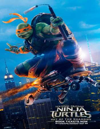 Teenage Mutant Ninja Turtles: Out of the Shadows (2016) Dual Audio 720p BluRay 1GB Full Movie Download